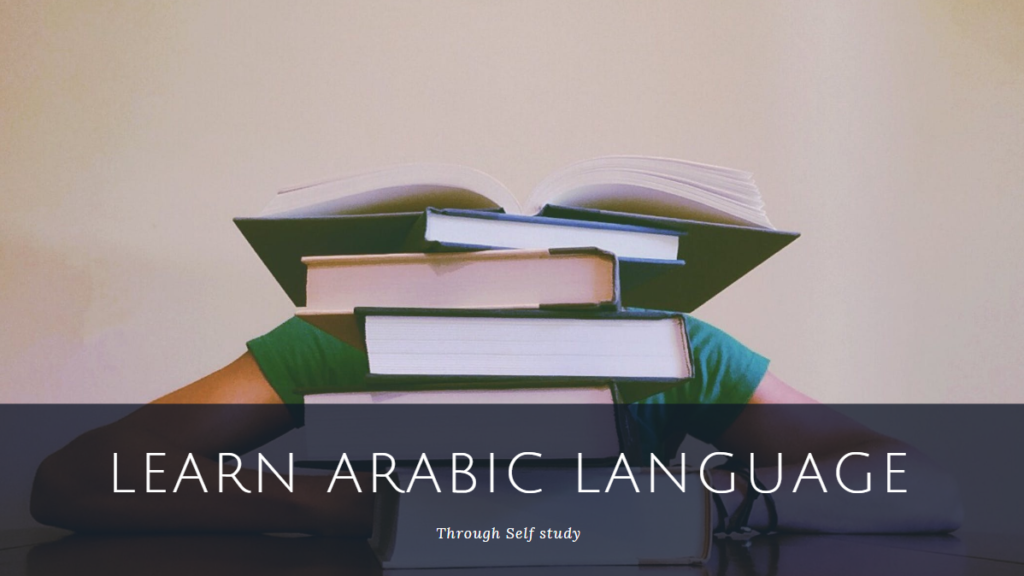 Learn Arabic language Through Self study