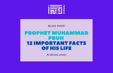 Important facts about prophet Muhammad