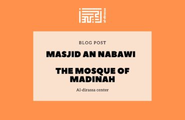 Masjid an Nabawi – The mosque of Madinah