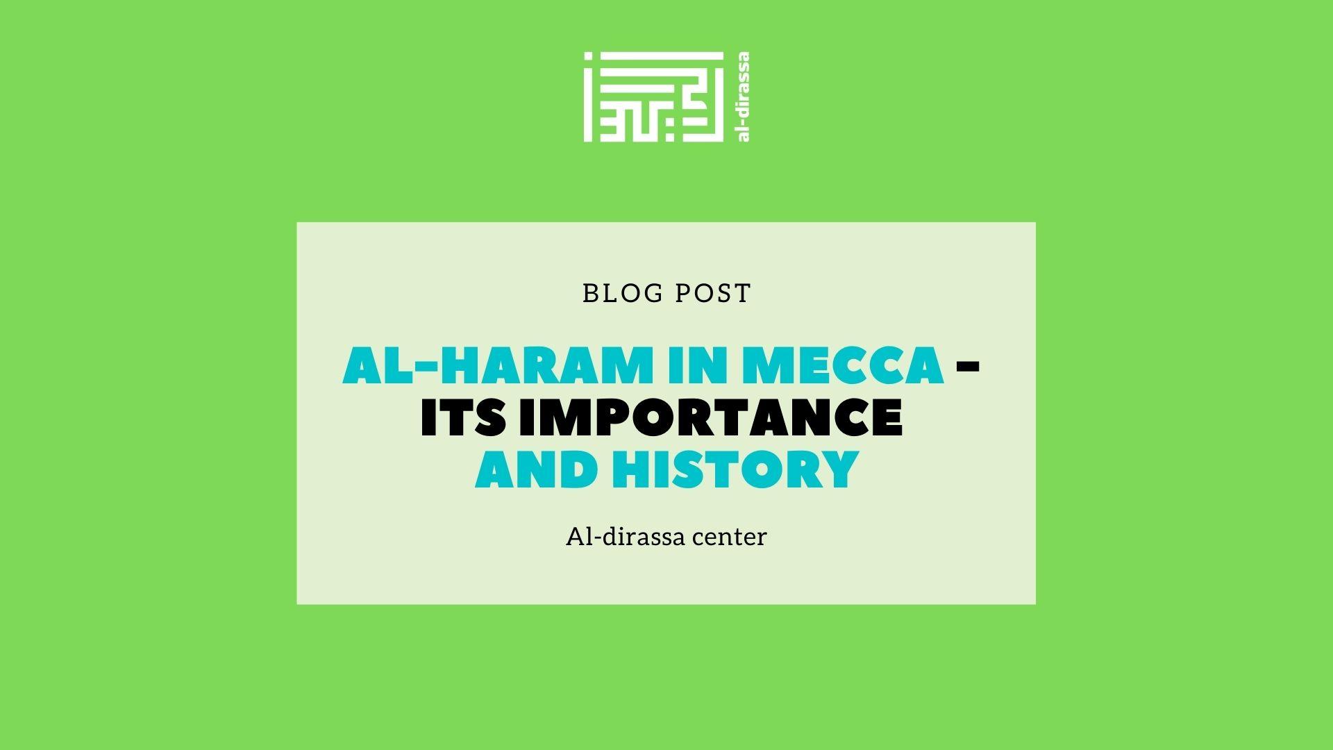 Masjid al Haram of Makkah importance