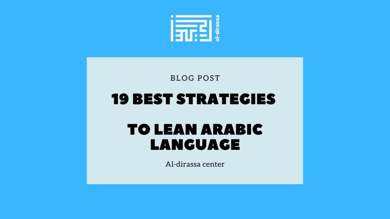19 best strategies to lean Arabic Language