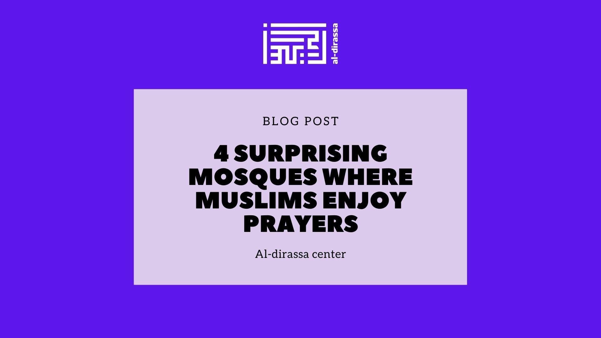 4 surprising mosques where Muslims enjoy prayers