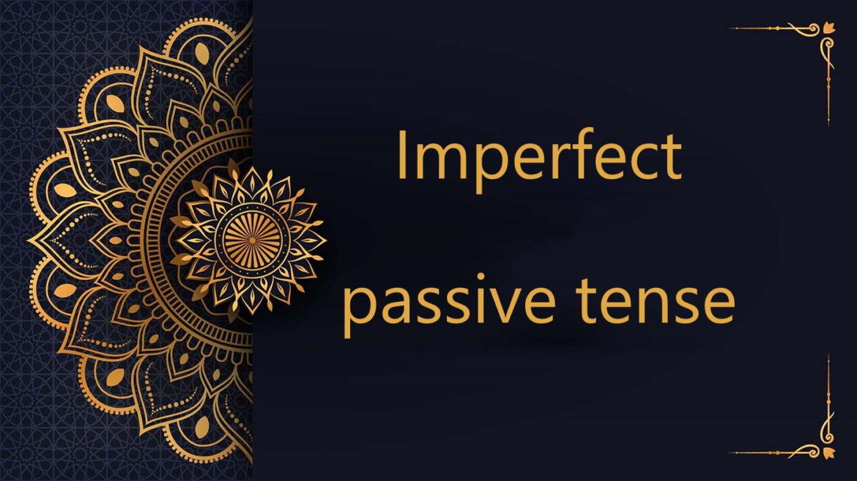 Imperfect passive tense - Arabic free courses