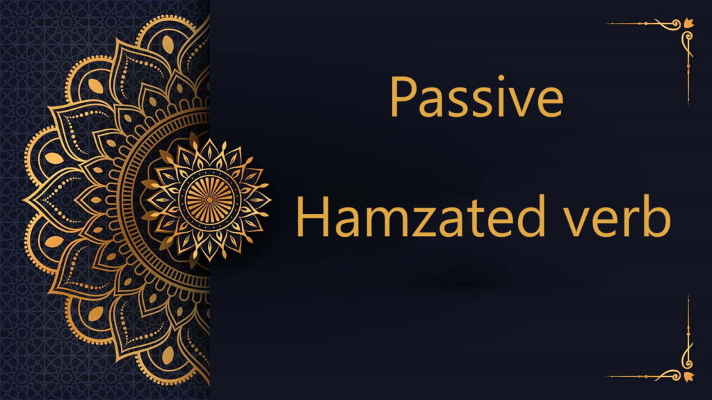 Passive Hamzated verb - Arabic free courses