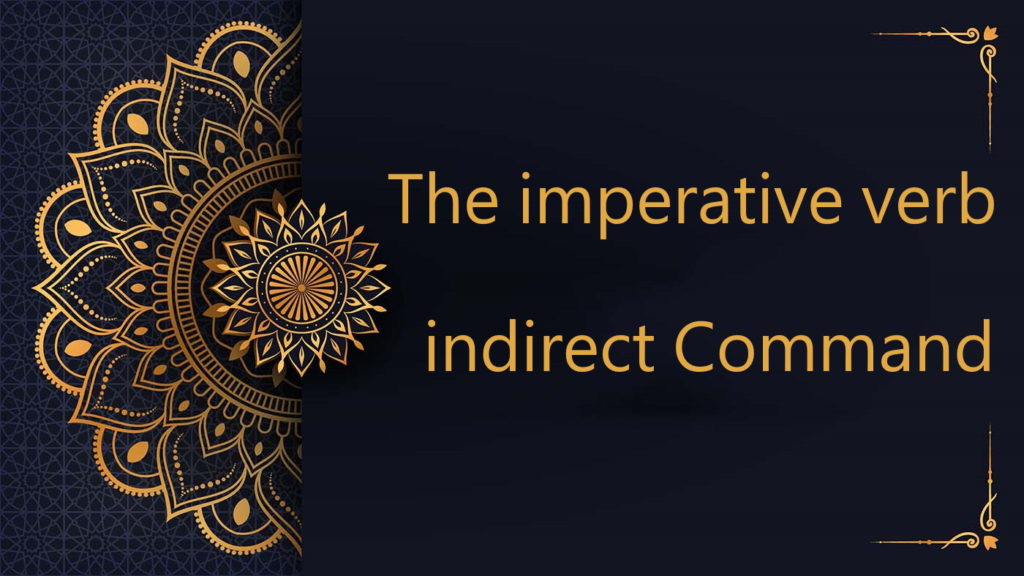 The imperative verb | indirect Command - Arabic free courses