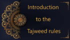 this free online course gives an introduction to the tajweed rules